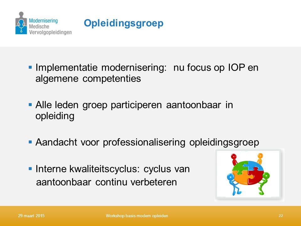 Implementatie modernisering: nu focus op IOP en algemene competenties