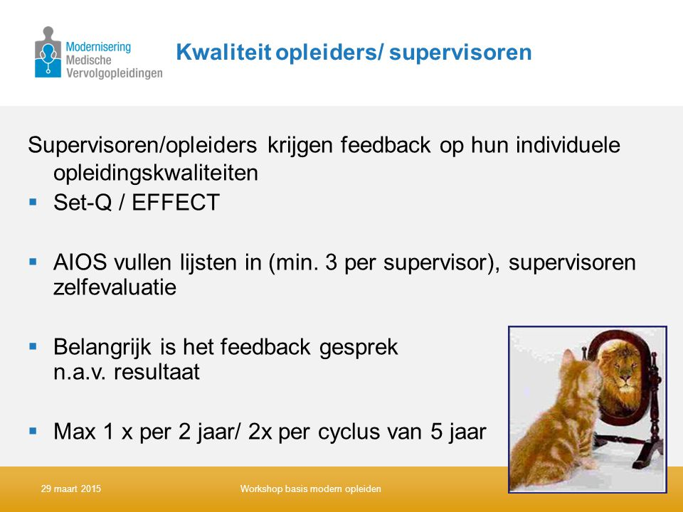 Kwaliteit opleiders/ supervisoren
