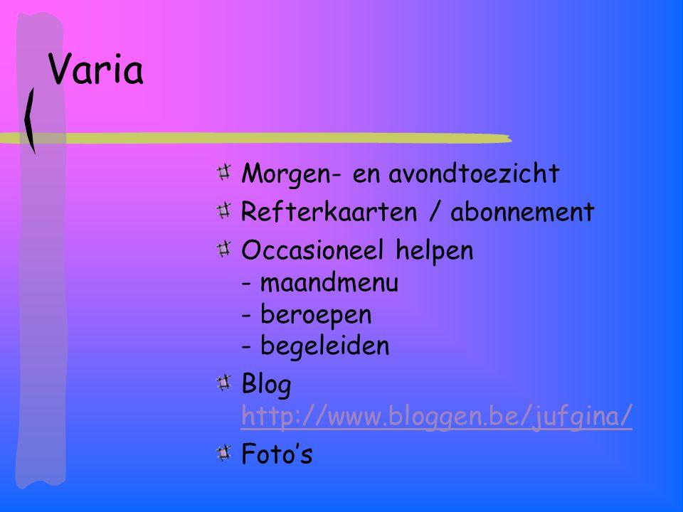 Varia Morgen- en avondtoezicht Refterkaarten / abonnement