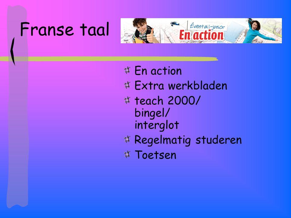 Franse taal En action Extra werkbladen teach 2000/ bingel/ interglot