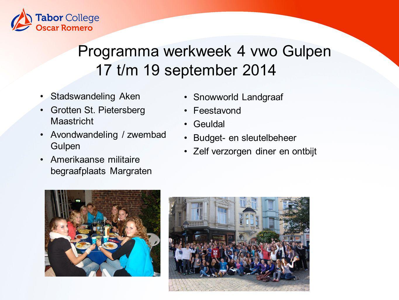 Programma werkweek 4 vwo Gulpen 17 t/m 19 september 2014
