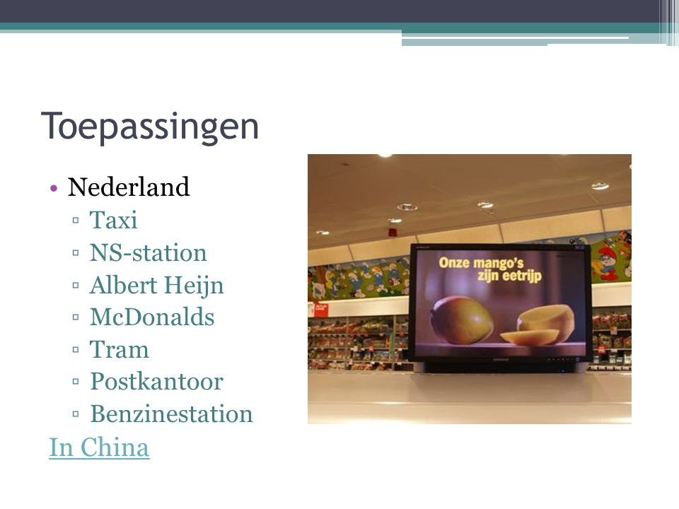 Toepassingen Nederland In China Taxi NS-station Albert Heijn McDonalds