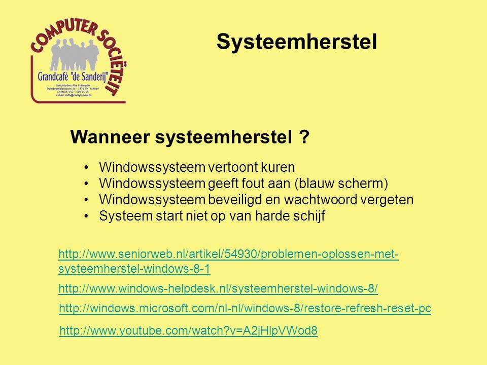 Systeemherstel Wanneer systeemherstel Windowssysteem vertoont kuren