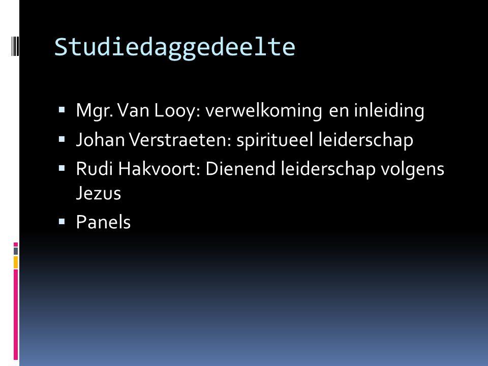 Studiedaggedeelte Mgr. Van Looy: verwelkoming en inleiding