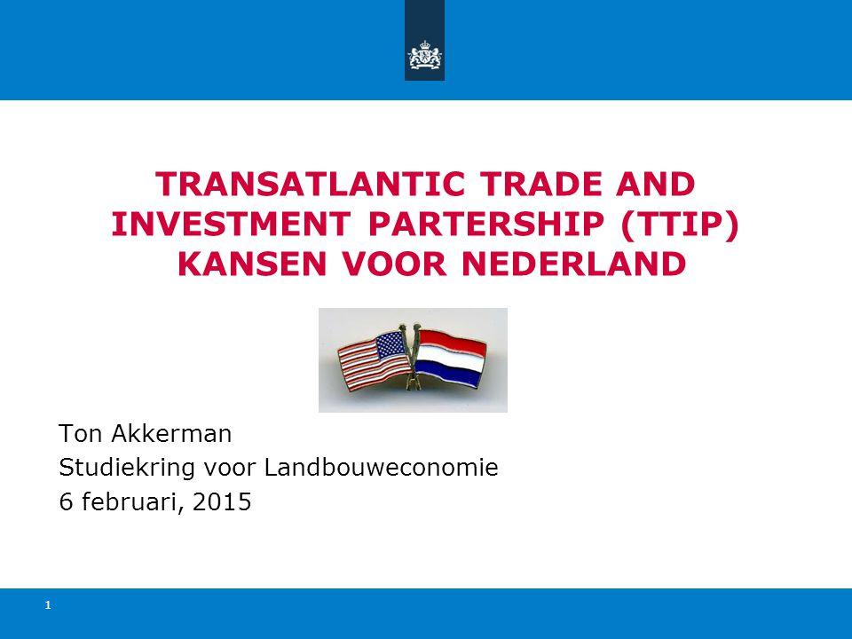 TRANSATLANTIC TRADE AND INVESTMENT PARTERSHIP (ttip) kansen voor Nederland