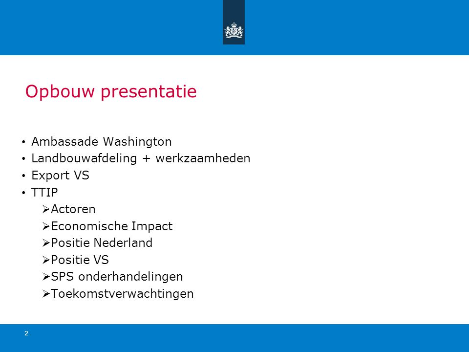 Opbouw presentatie Ambassade Washington