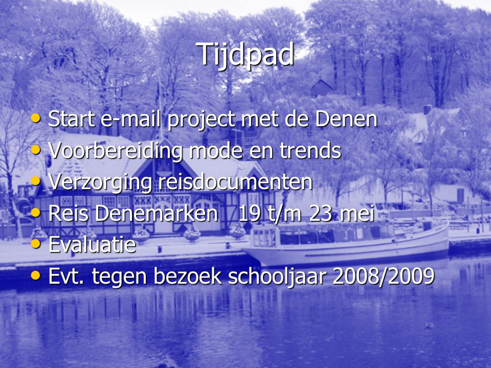 Tijdpad Start e-mail project met de Denen Voorbereiding mode en trends