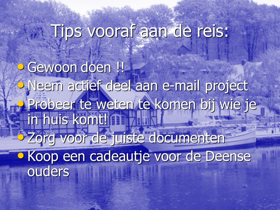 Tips vooraf aan de reis: