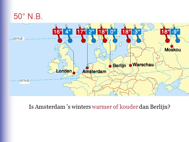 50° N.B. Is Amsterdam 's winters warmer of kouder dan Berlijn