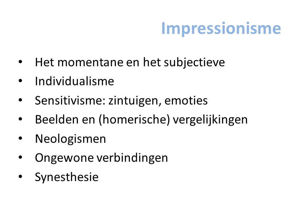 Impressionisme Het momentane en het subjectieve Individualisme