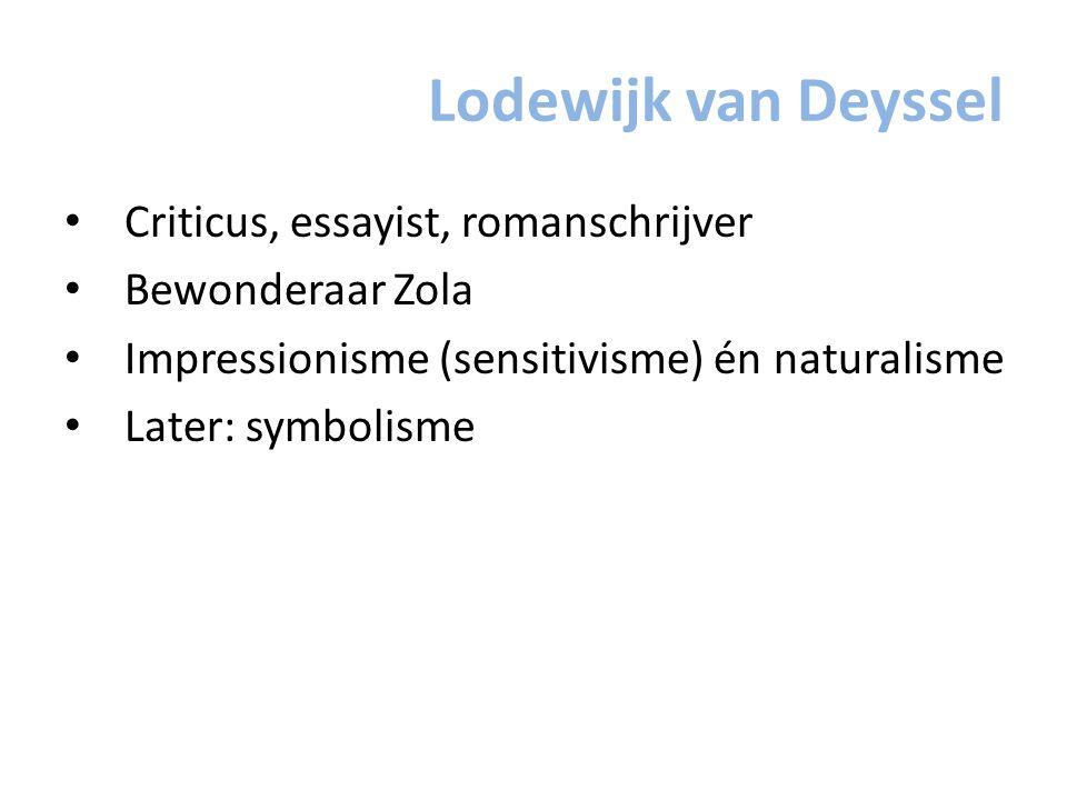 Lodewijk van Deyssel Criticus, essayist, romanschrijver