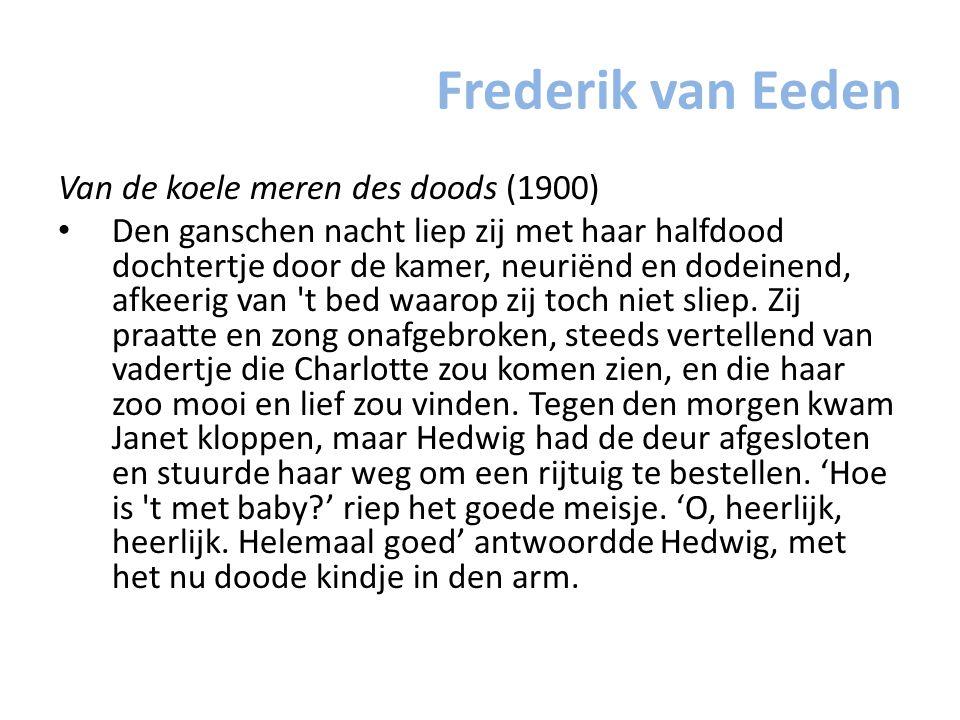 Frederik van Eeden Van de koele meren des doods (1900)