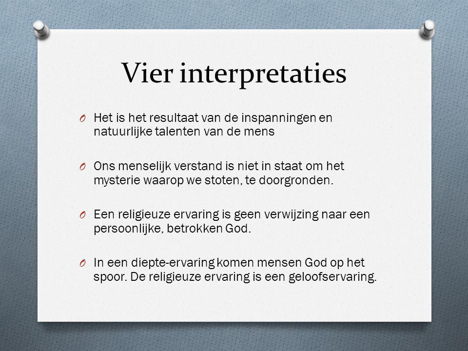Vier interpretaties Het is het resultaat van de inspanningen en natuurlijke talenten van de mens.