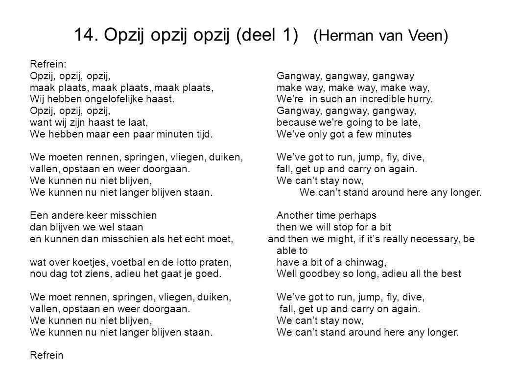 14. Opzij opzij opzij (deel 1) (Herman van Veen)