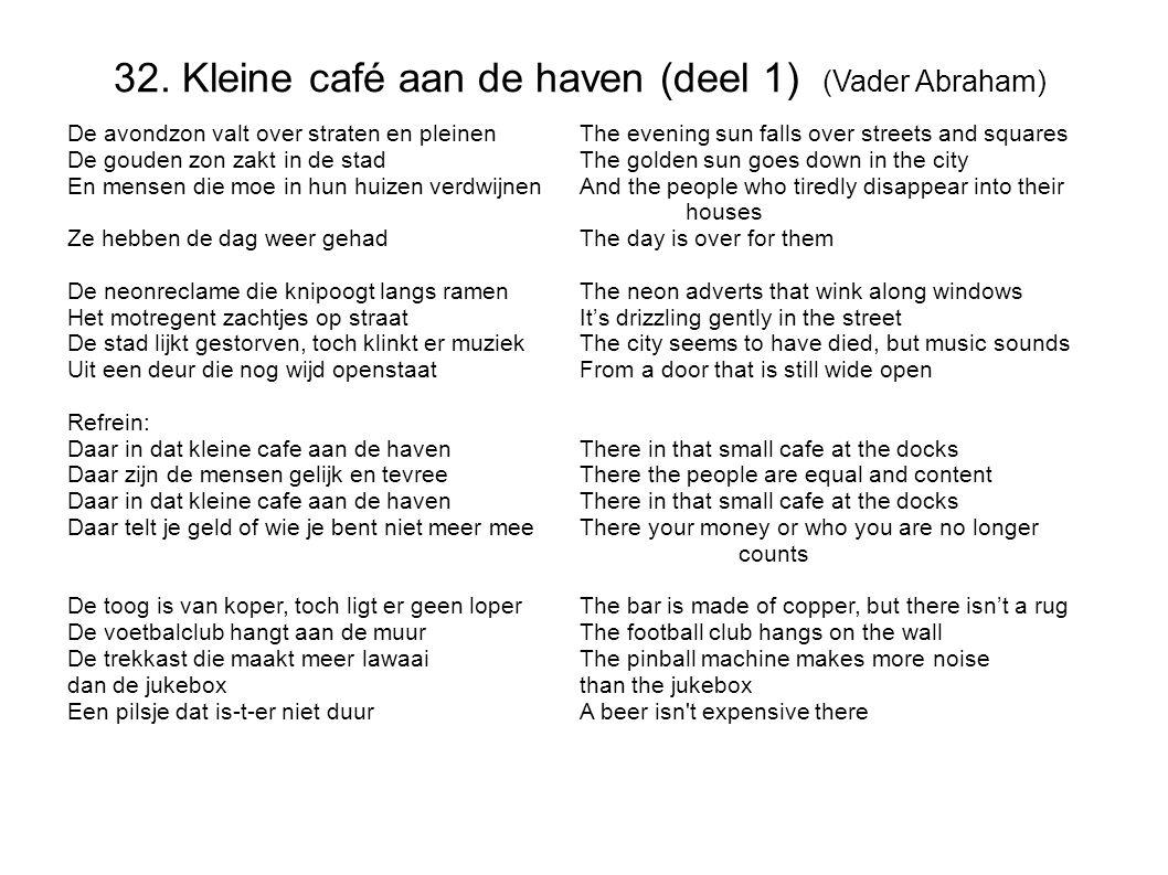 32. Kleine café aan de haven (deel 1) (Vader Abraham)