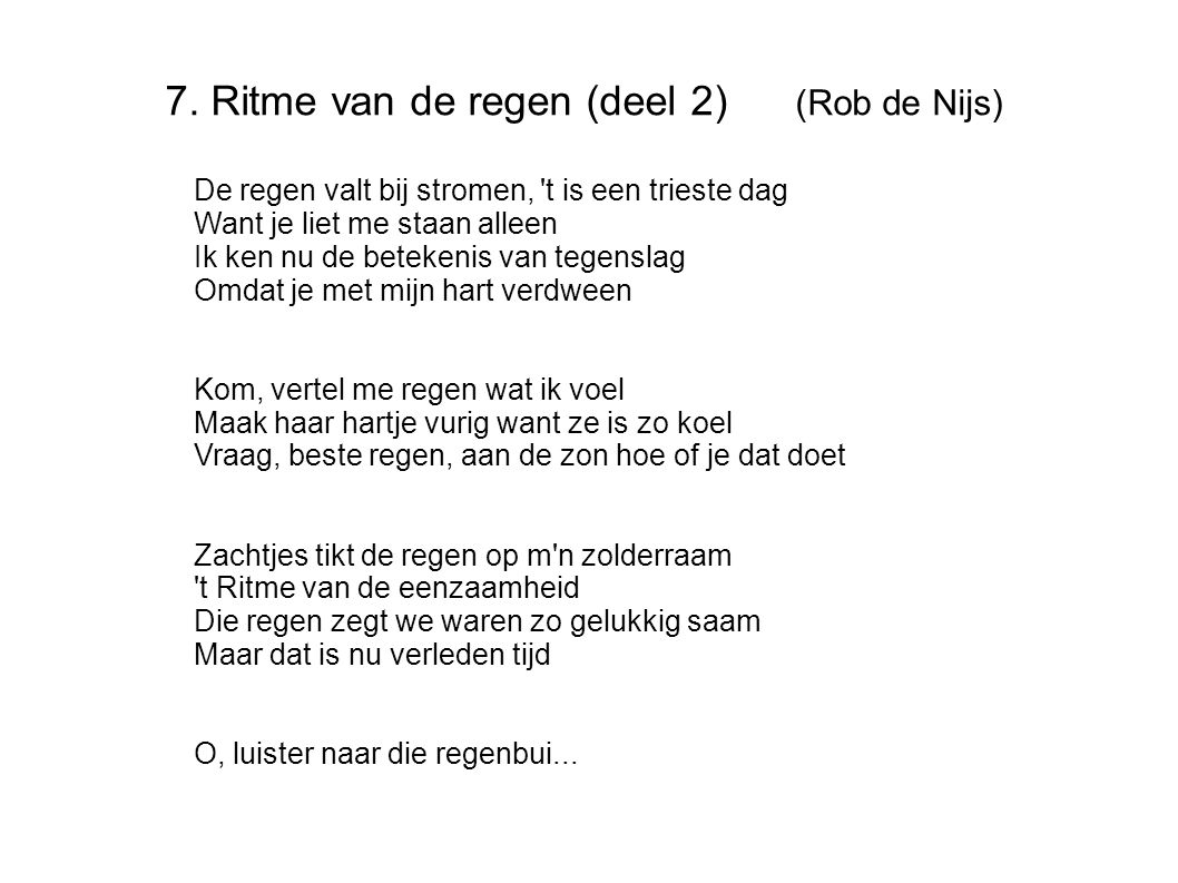 7. Ritme van de regen (deel 2) (Rob de Nijs)