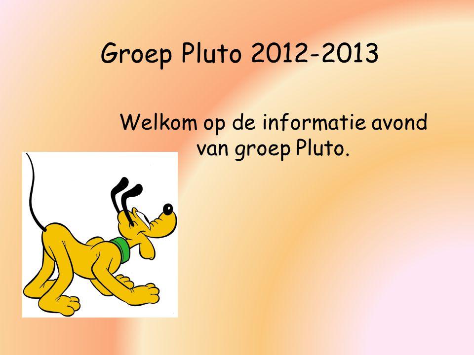 Welkom op de informatie avond van groep Pluto.