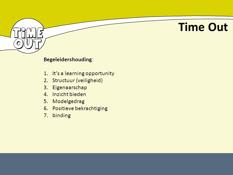 Time Out Begeleidershouding: It's a learning opportunity