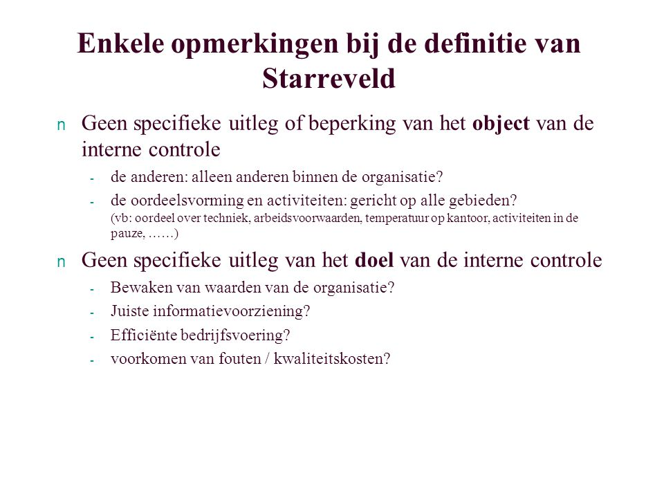 Enkele opmerkingen bij de definitie van Starreveld