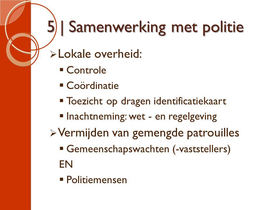 5 | Samenwerking met politie