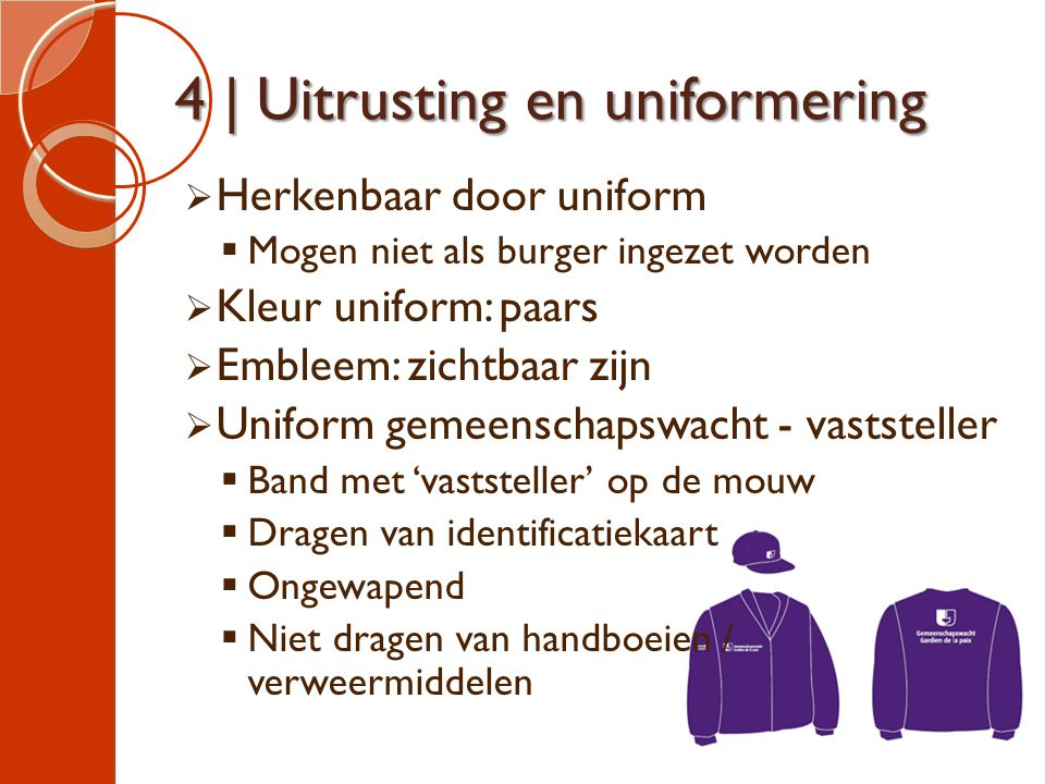 4 | Uitrusting en uniformering