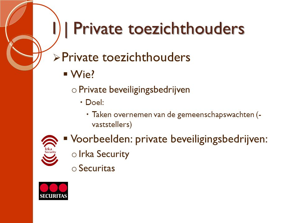 1 | Private toezichthouders
