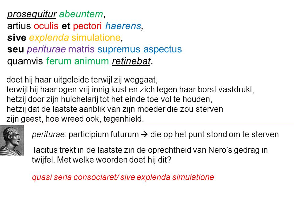 artius oculis et pectori haerens, sive explenda simulatione,