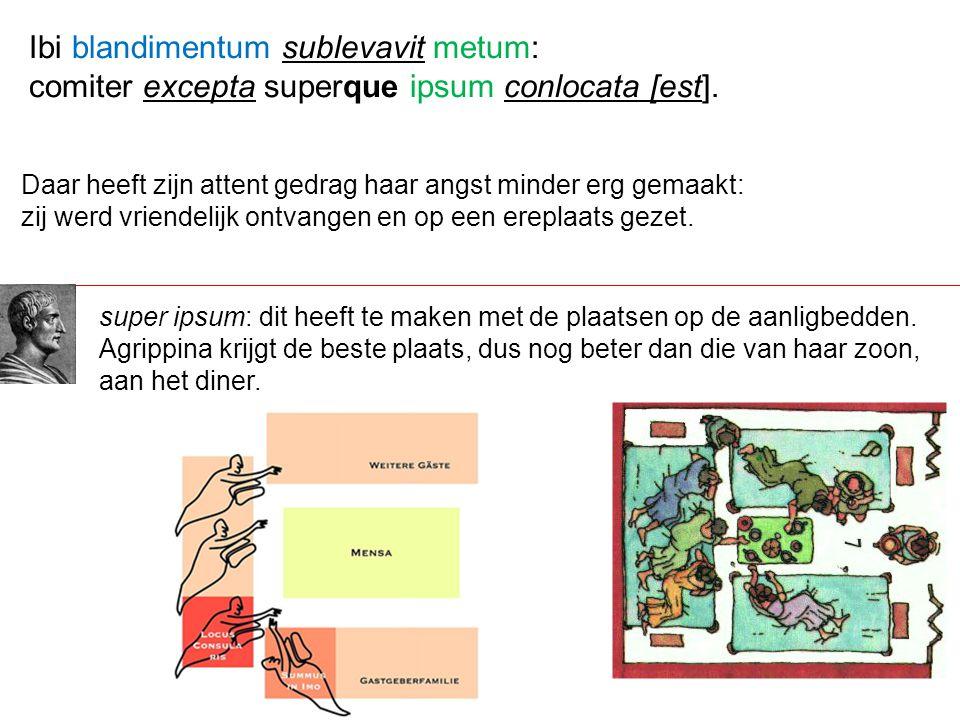 Ibi blandimentum sublevavit metum: