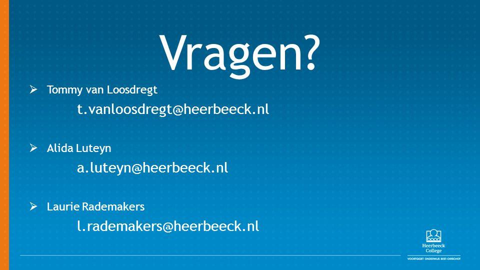 Vragen Tommy van Loosdregt t.vanloosdregt@heerbeeck.nl Alida Luteyn