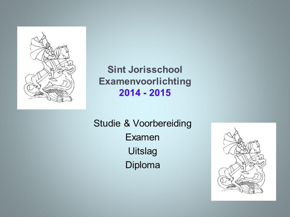 Sint Jorisschool Examenvoorlichting 2014 - 2015