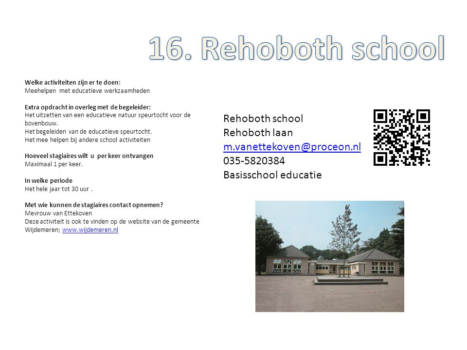 16. Rehoboth school Rehoboth school Rehoboth laan