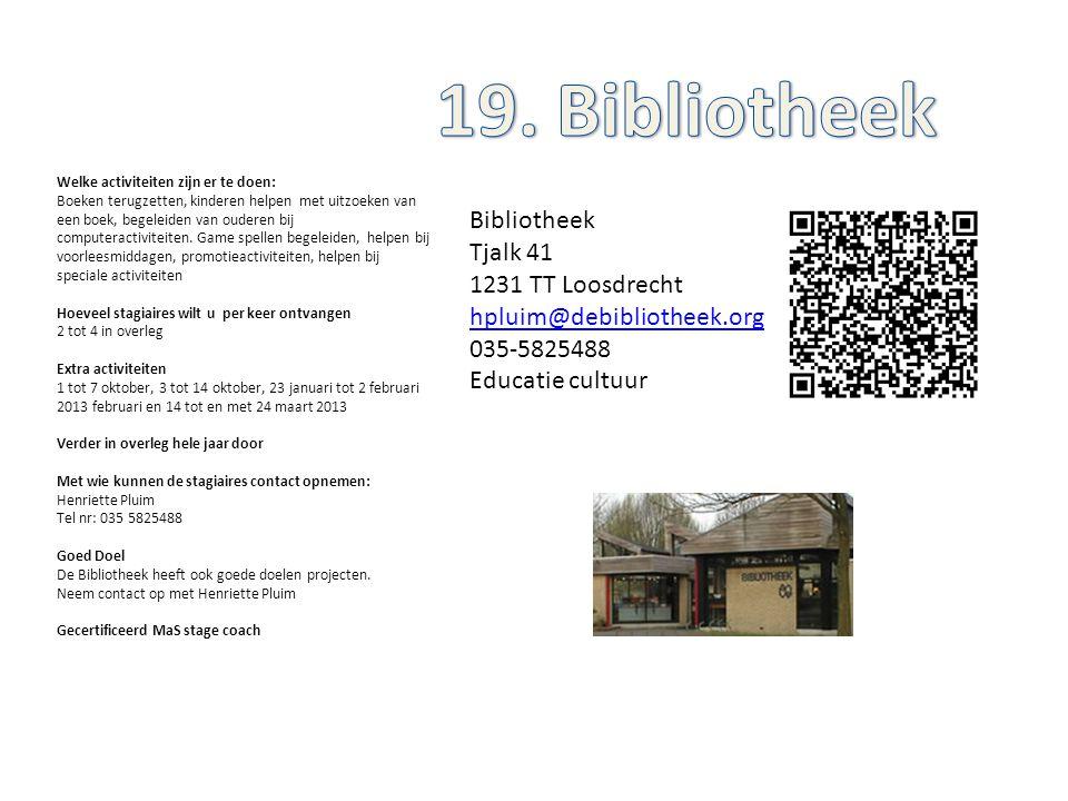 19. Bibliotheek Bibliotheek Tjalk 41 1231 TT Loosdrecht