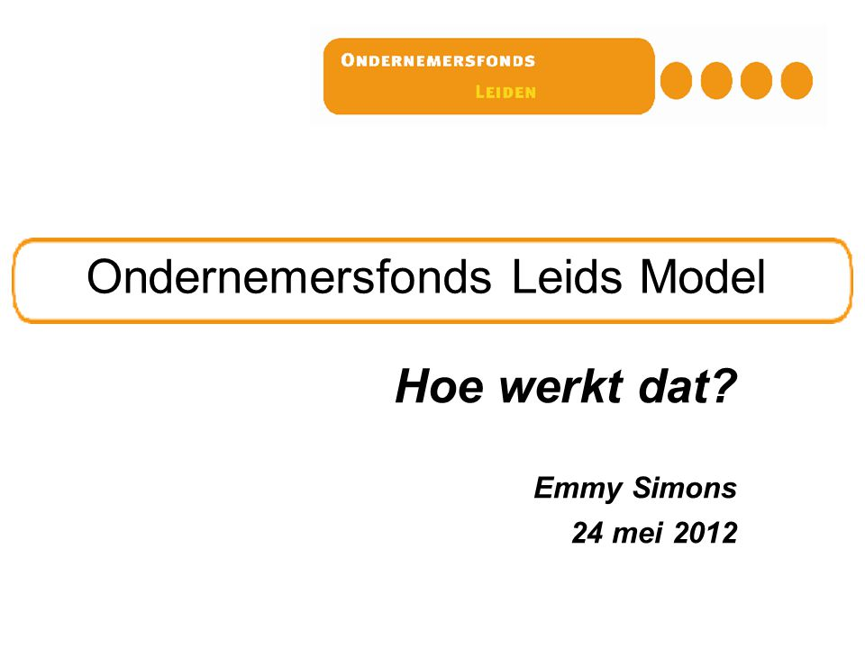 Ondernemersfonds Leids Model