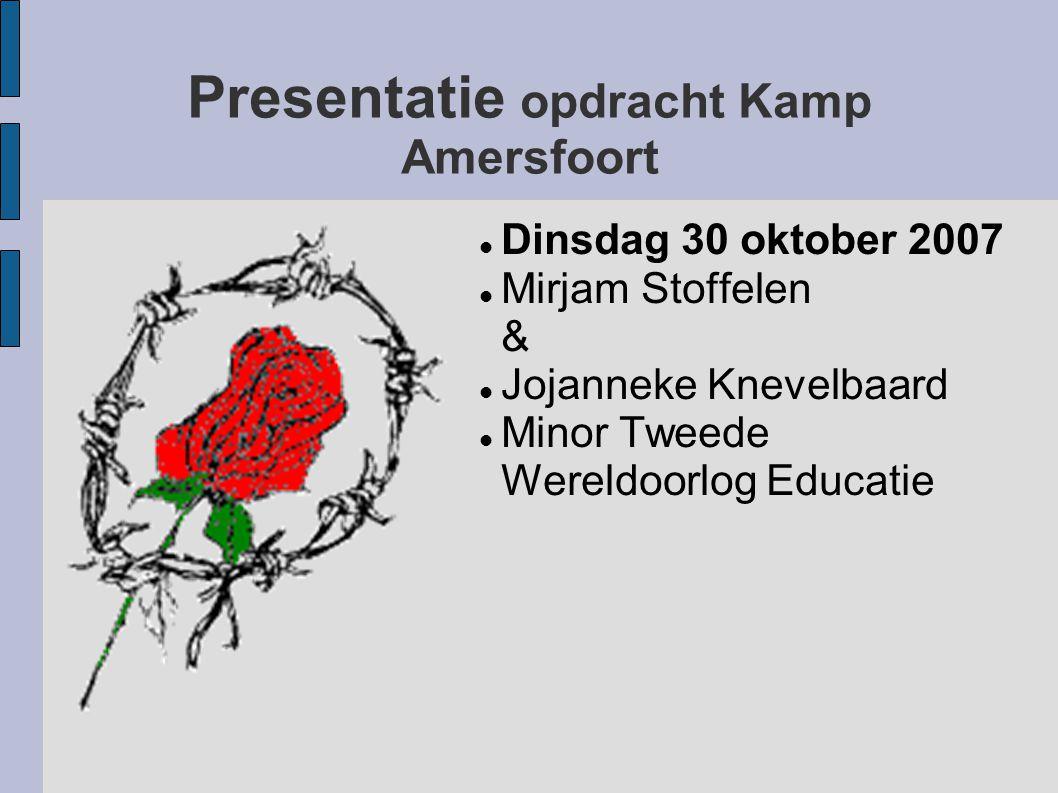 Presentatie opdracht Kamp Amersfoort