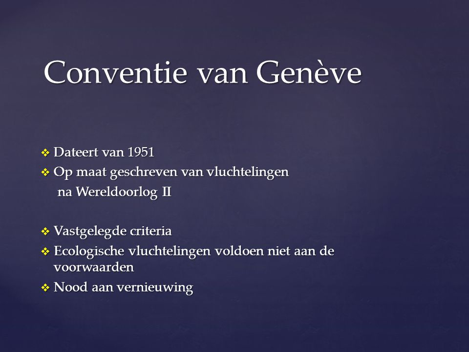 Conventie van Genève Dateert van 1951