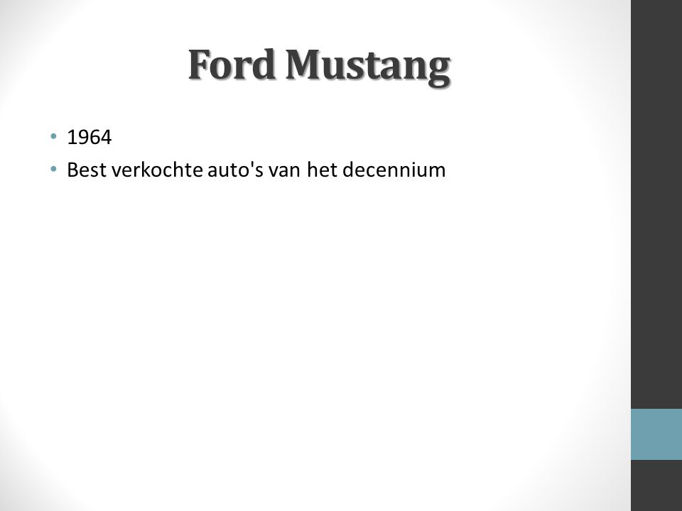 Ford Mustang 1964 Best verkochte auto s van het decennium