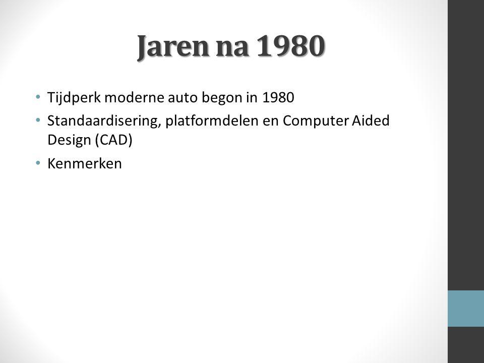 Jaren na 1980 Tijdperk moderne auto begon in 1980