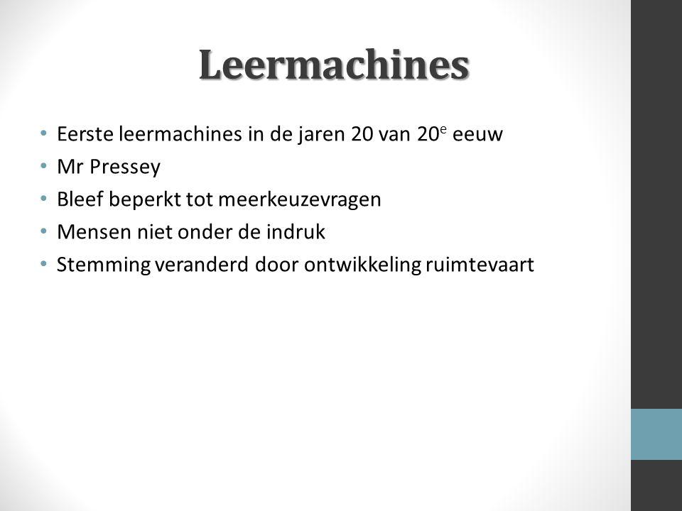 Leermachines Eerste leermachines in de jaren 20 van 20e eeuw