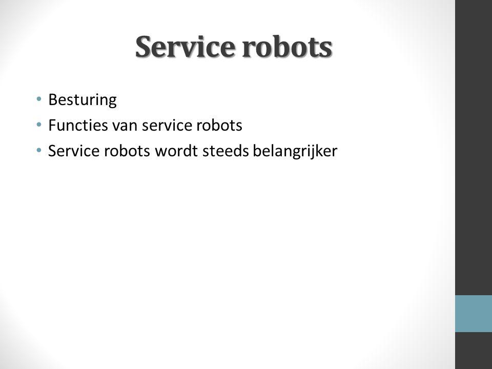 Service robots Besturing Functies van service robots