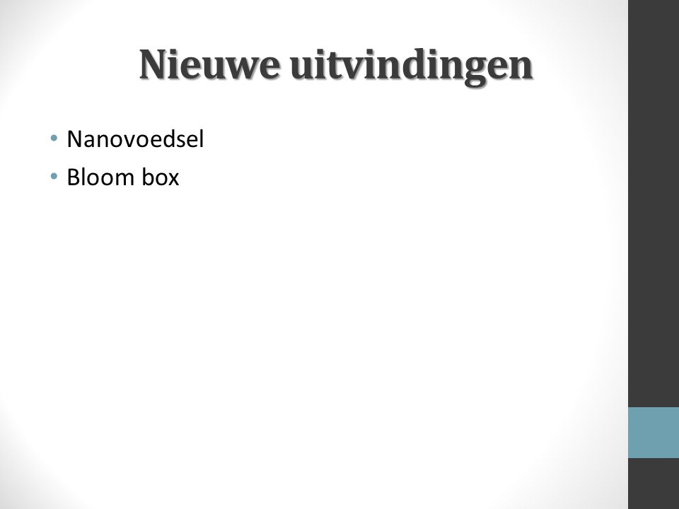Nieuwe uitvindingen Nanovoedsel Bloom box