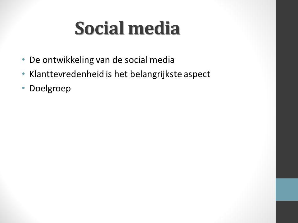 Social media De ontwikkeling van de social media