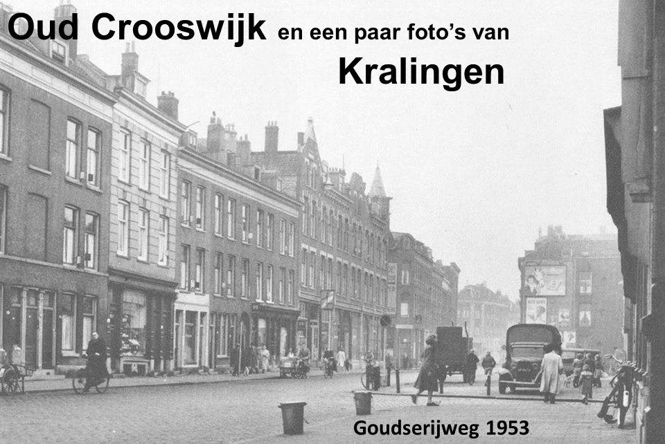 Oud Crooswijk en een paar foto's van