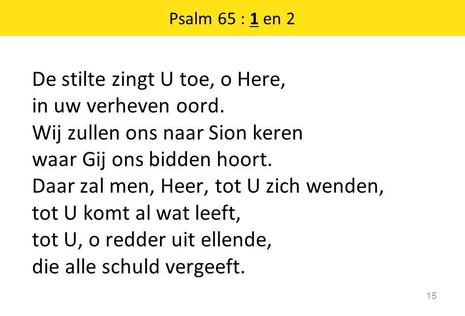 Psalm 65 : 1 en 2