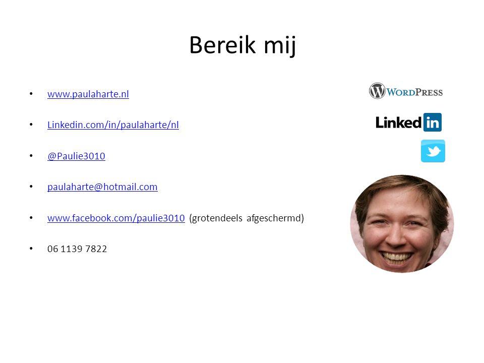 Bereik mij www.paulaharte.nl Linkedin.com/in/paulaharte/nl @Paulie3010