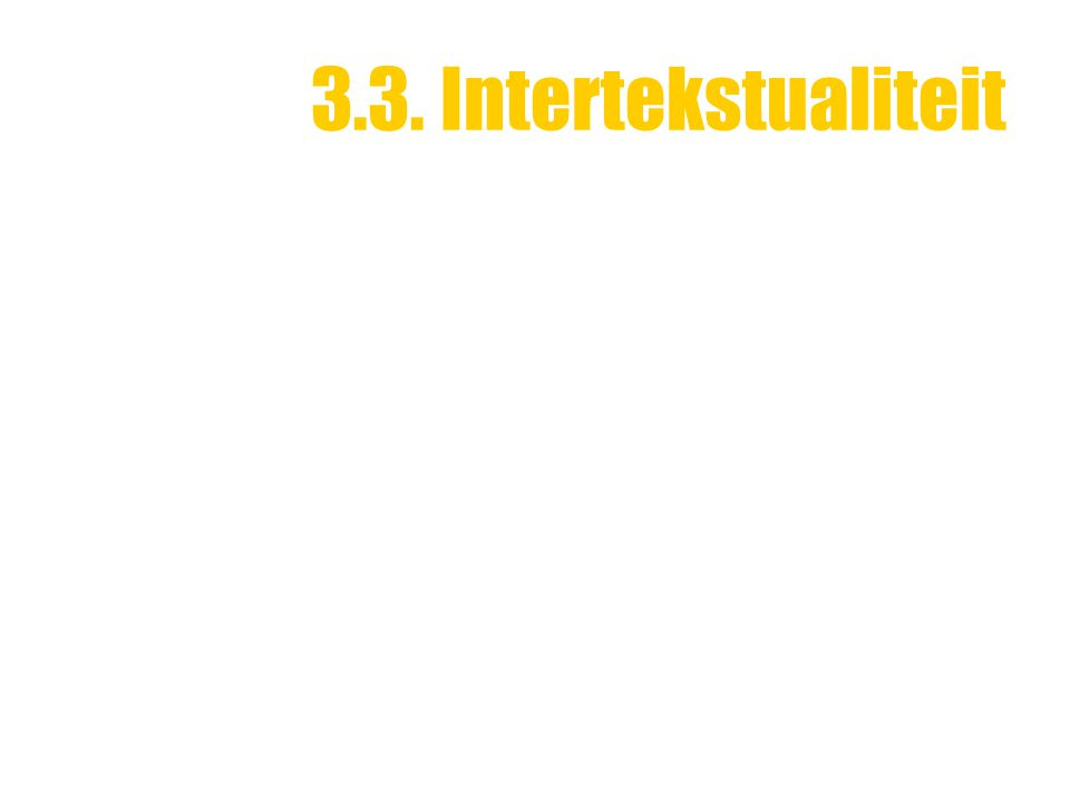 3.3. Intertekstualiteit