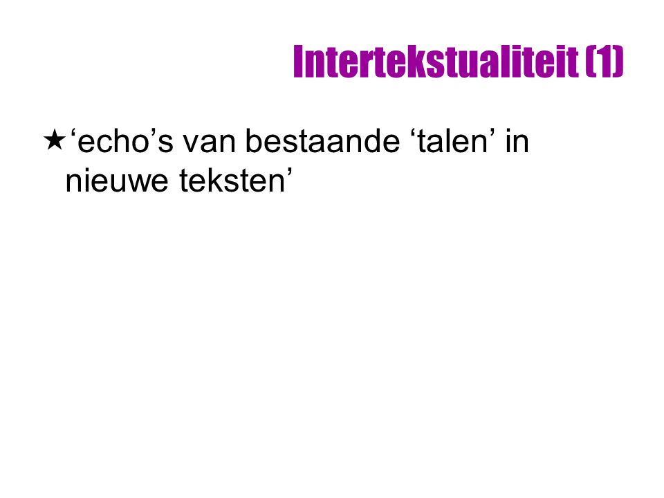 Intertekstualiteit (1)