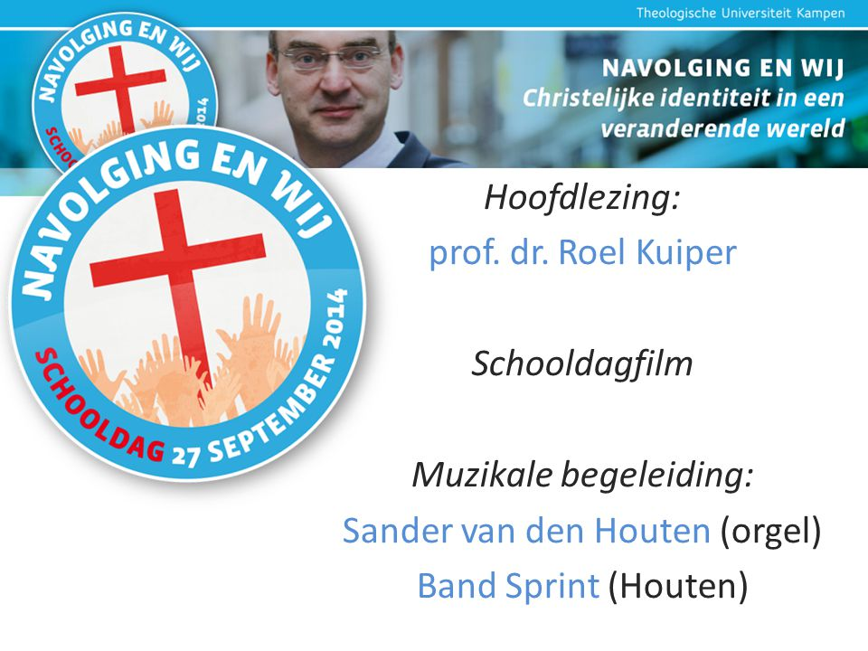 Muzikale begeleiding: Sander van den Houten (orgel)