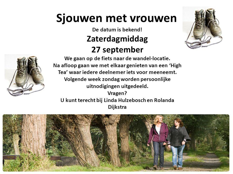 Sjouwen met vrouwen Zaterdagmiddag 27 september De datum is bekend!