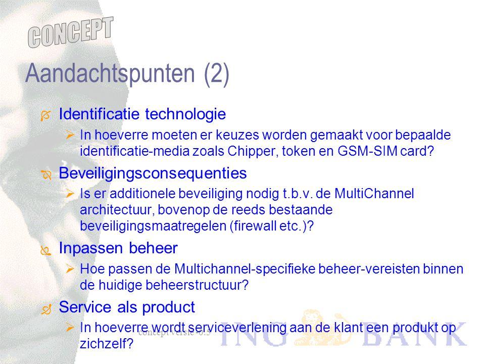 Aandachtspunten (2) Identificatie technologie