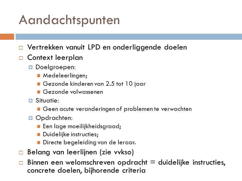 Aandachtspunten Vertrekken vanuit LPD en onderliggende doelen